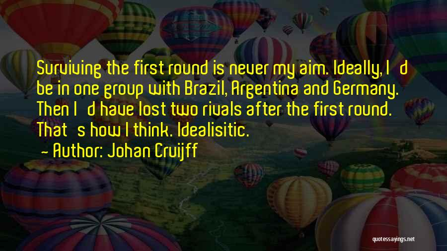 Germany Vs Brazil Quotes By Johan Cruijff