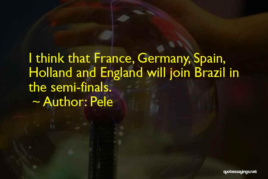 Germany Vs Brazil Quotes By Pele