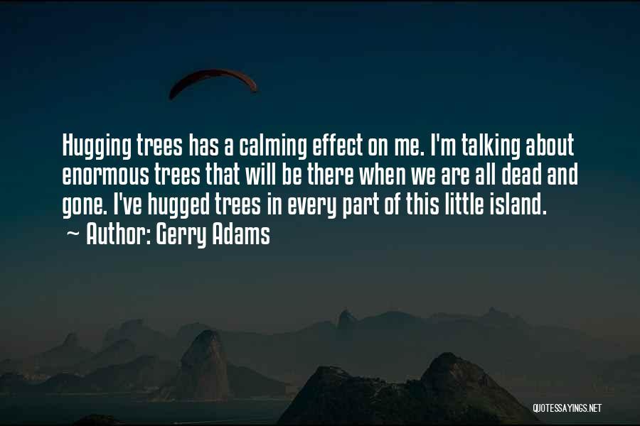 Gerry Adams Quotes 1152537