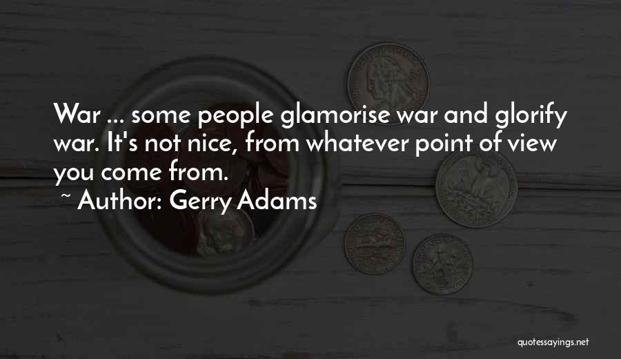 Gerry Adams Quotes 1192739