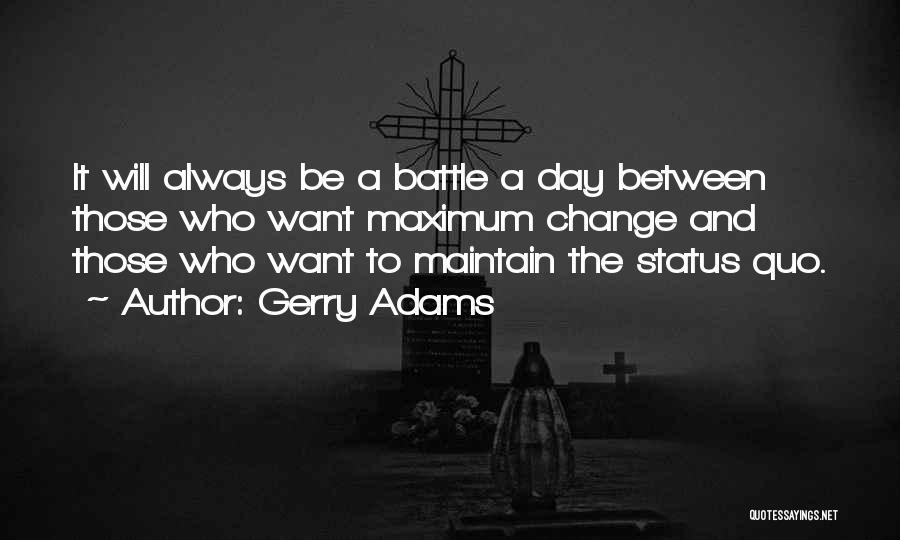Gerry Adams Quotes 130309