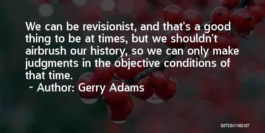 Gerry Adams Quotes 1546431