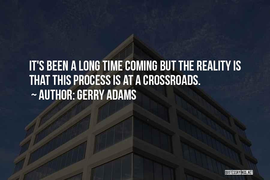 Gerry Adams Quotes 1559179