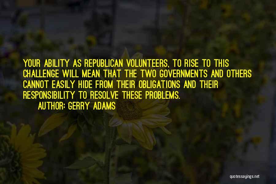 Gerry Adams Quotes 1616822