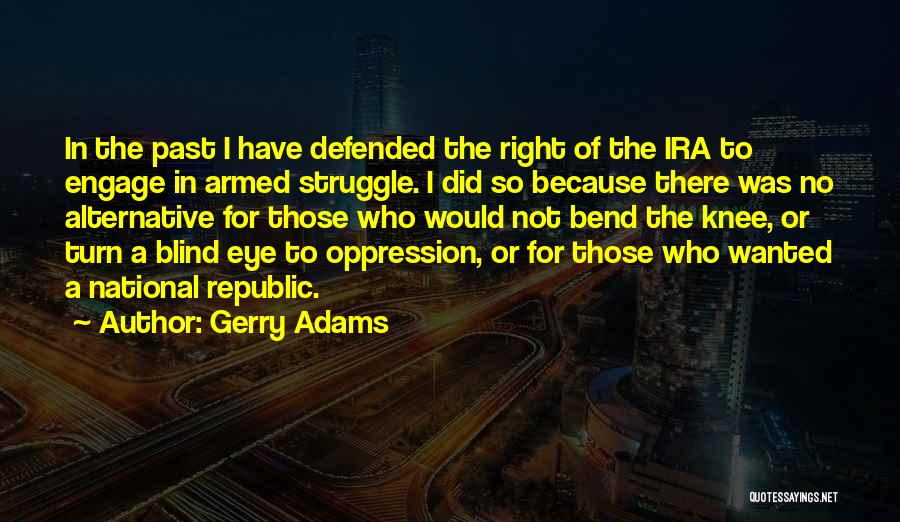 Gerry Adams Quotes 328504