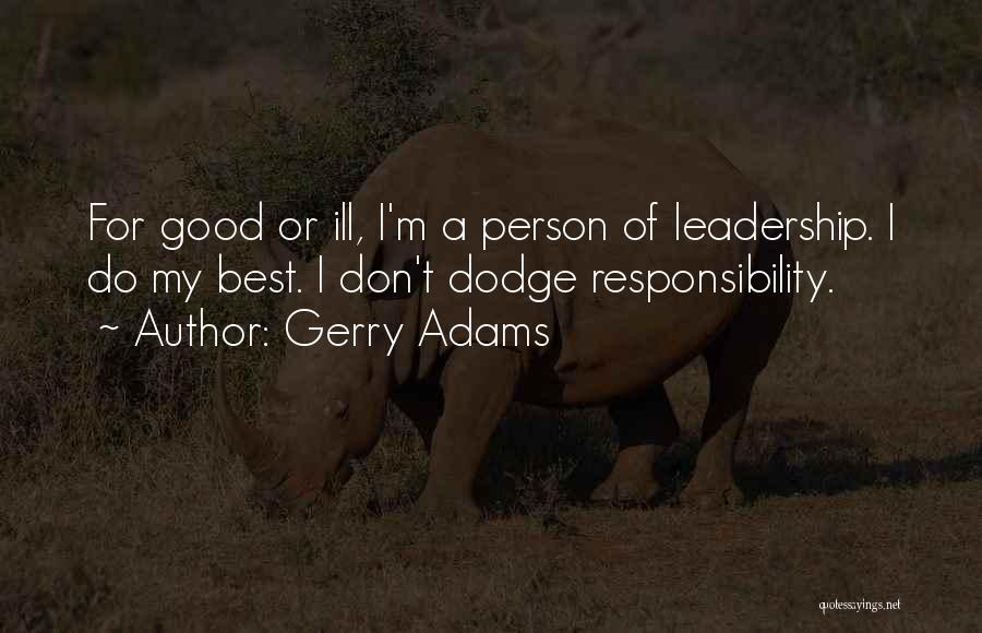 Gerry Adams Quotes 343957