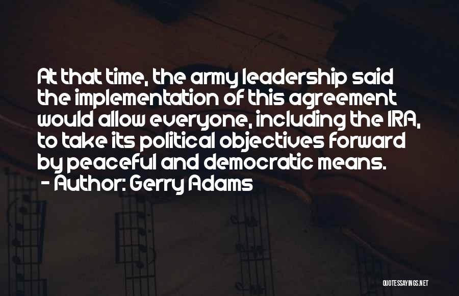 Gerry Adams Quotes 396825