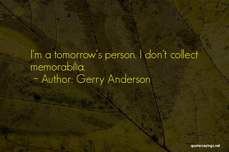 Gerry Anderson Quotes 2095862