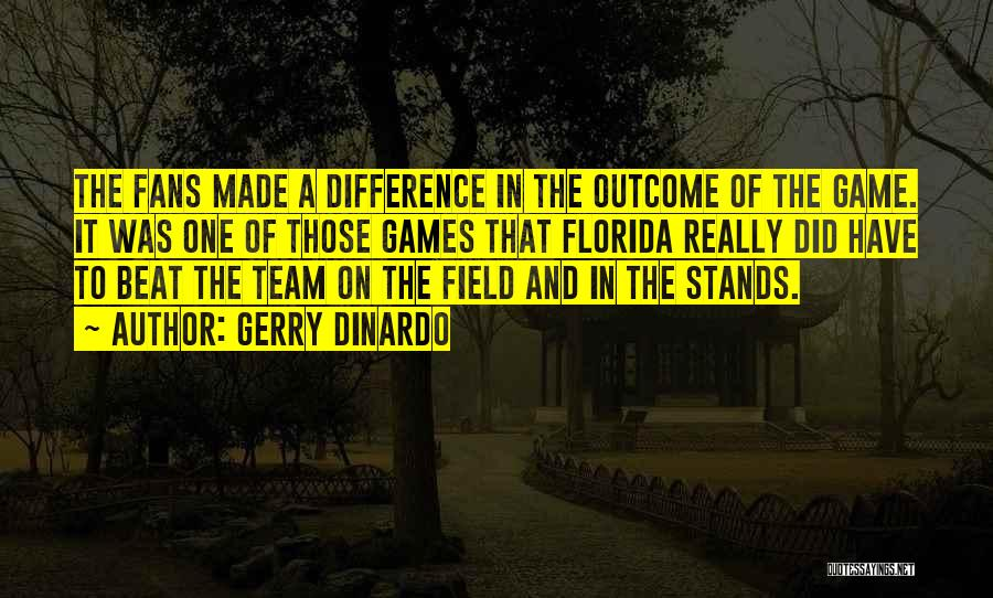 Gerry DiNardo Quotes 2135893