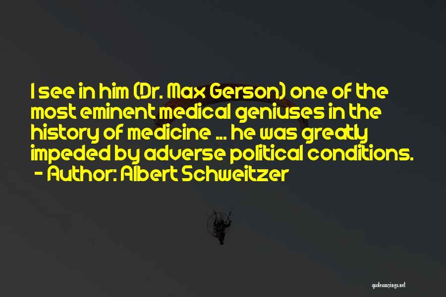 Gerson Quotes By Albert Schweitzer