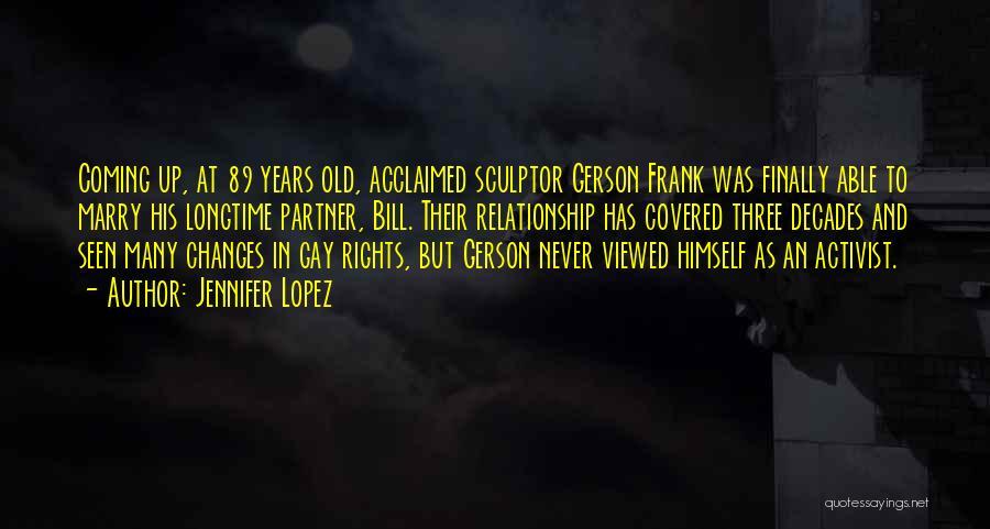 Gerson Quotes By Jennifer Lopez