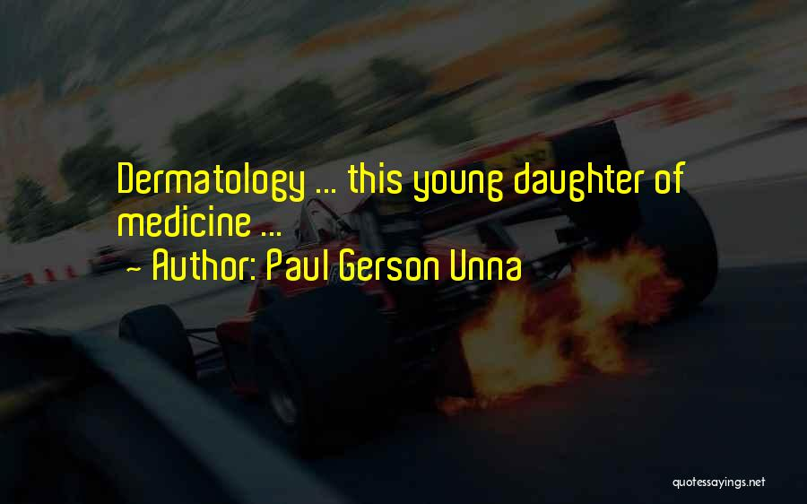 Gerson Quotes By Paul Gerson Unna