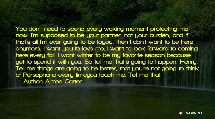Get Better My Love Quotes By Aimee Carter