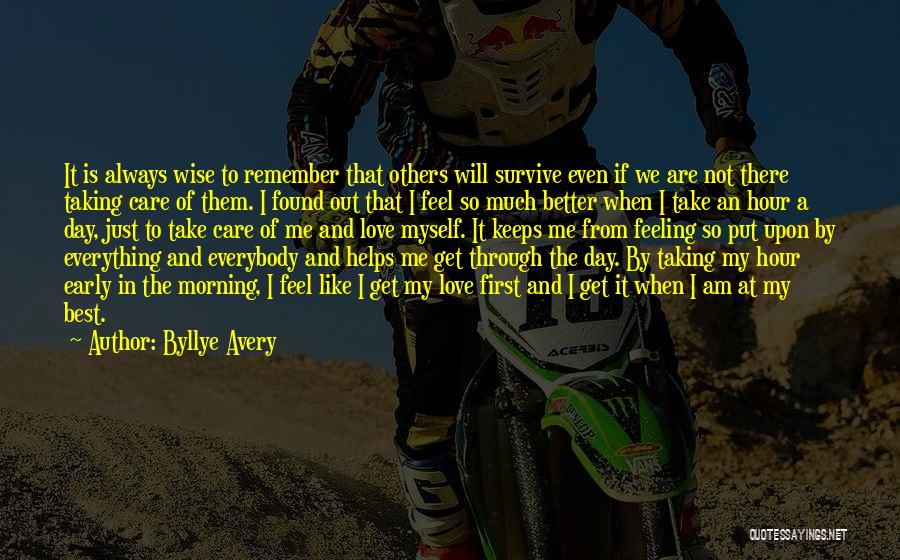 Get Better My Love Quotes By Byllye Avery