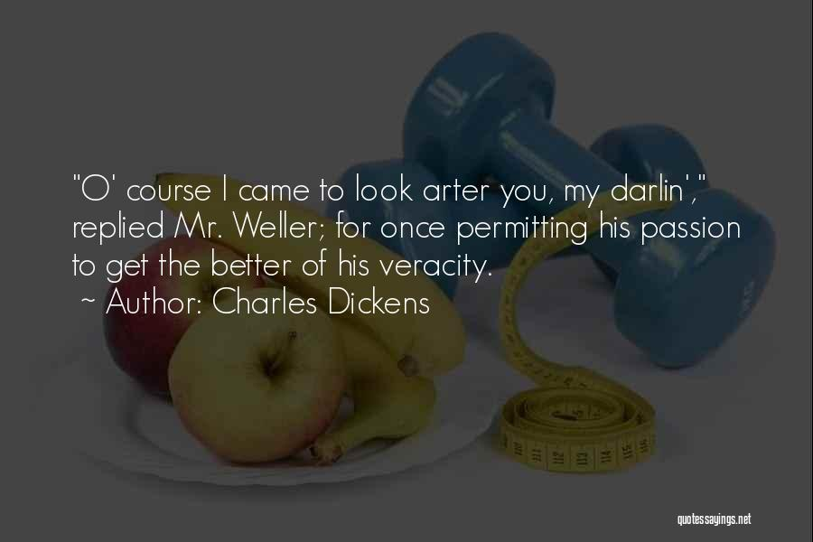 Get Better My Love Quotes By Charles Dickens