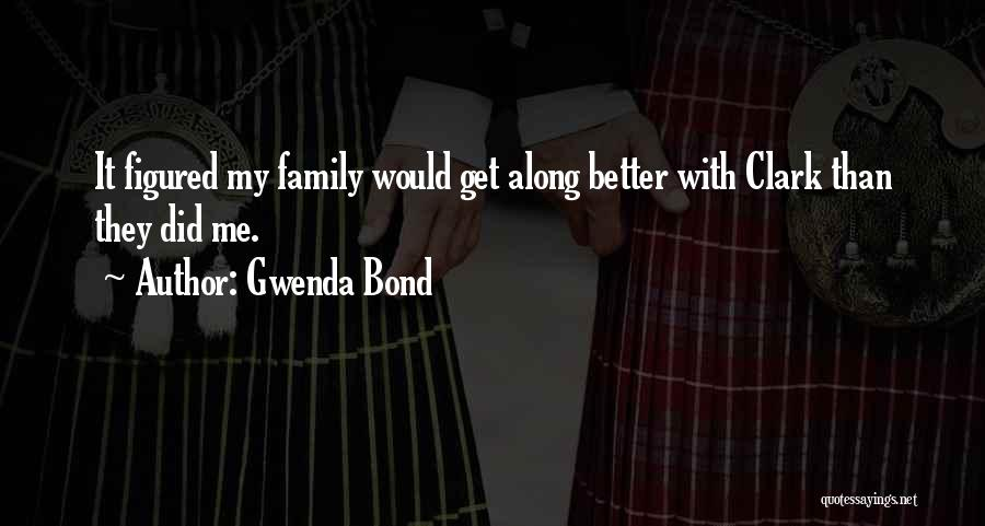 Get Better My Love Quotes By Gwenda Bond