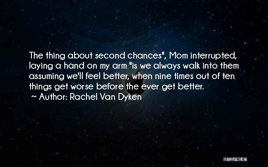 Get Better My Love Quotes By Rachel Van Dyken