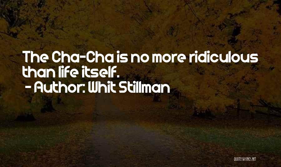 Get Cha Life Quotes By Whit Stillman