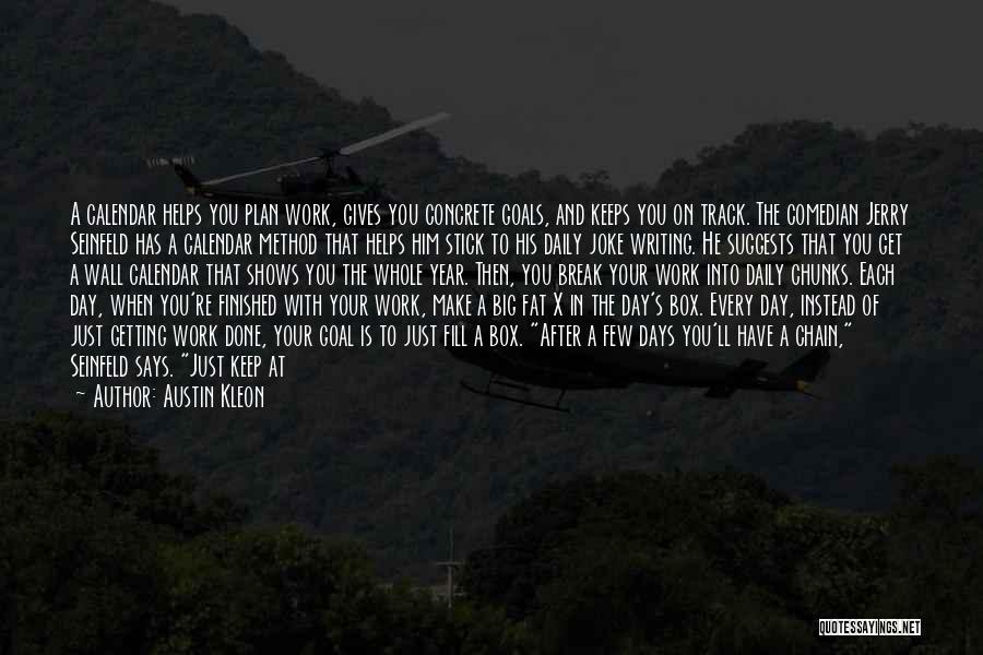 Get Job Done Quotes By Austin Kleon