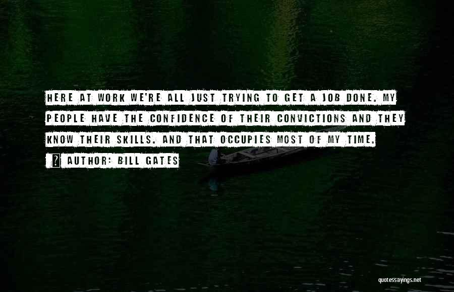 Get Job Done Quotes By Bill Gates