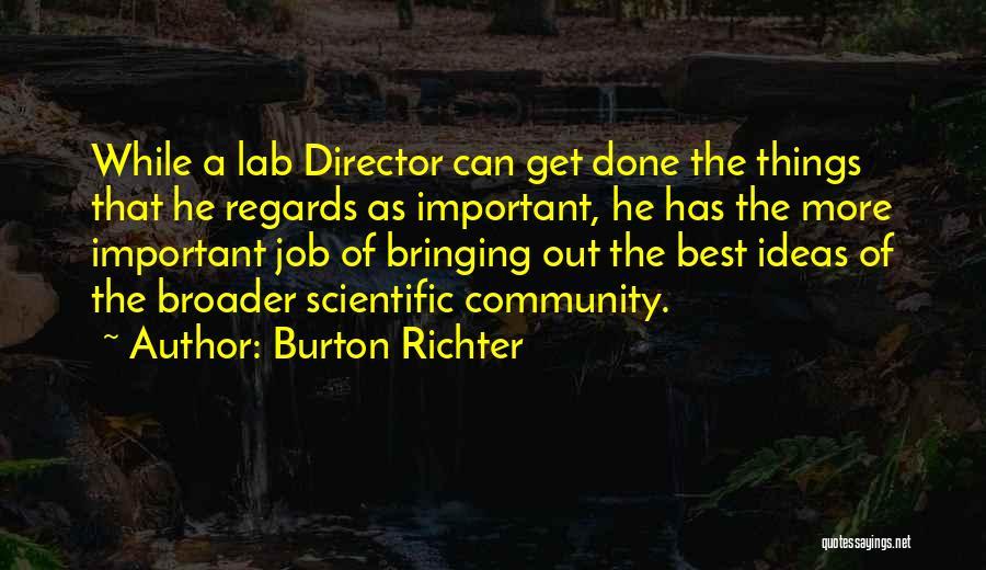Get Job Done Quotes By Burton Richter