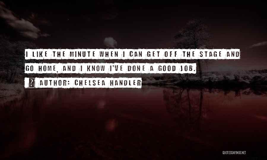 Get Job Done Quotes By Chelsea Handler