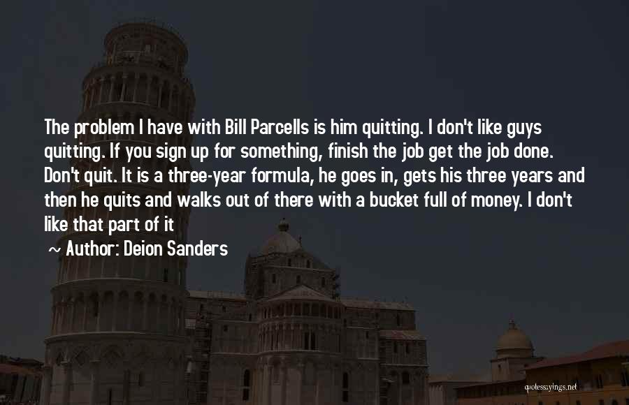 Get Job Done Quotes By Deion Sanders