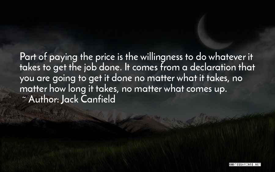 Get Job Done Quotes By Jack Canfield