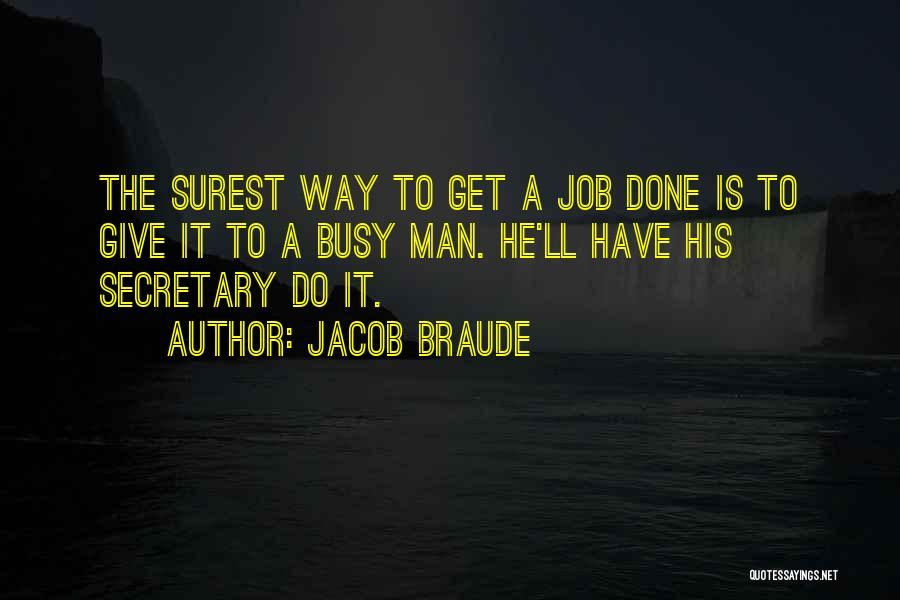 Get Job Done Quotes By Jacob Braude