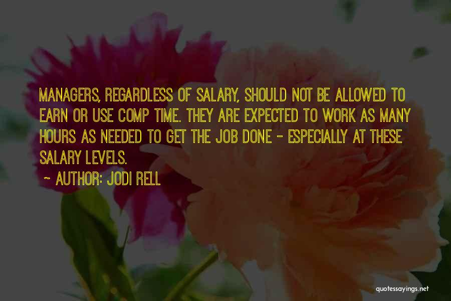 Get Job Done Quotes By Jodi Rell
