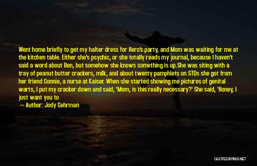 Get Job Done Quotes By Jody Gehrman