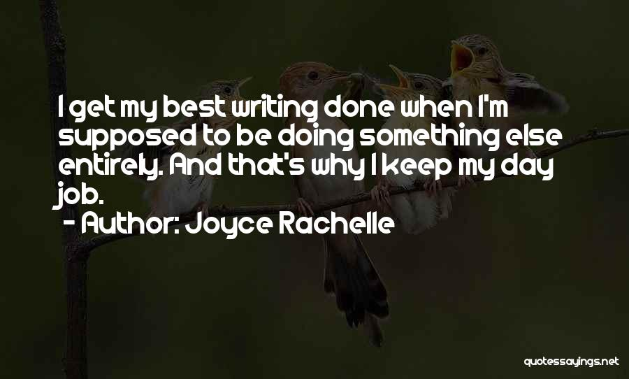 Get Job Done Quotes By Joyce Rachelle