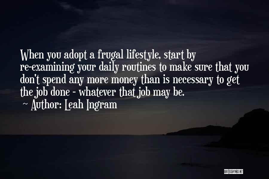 Get Job Done Quotes By Leah Ingram