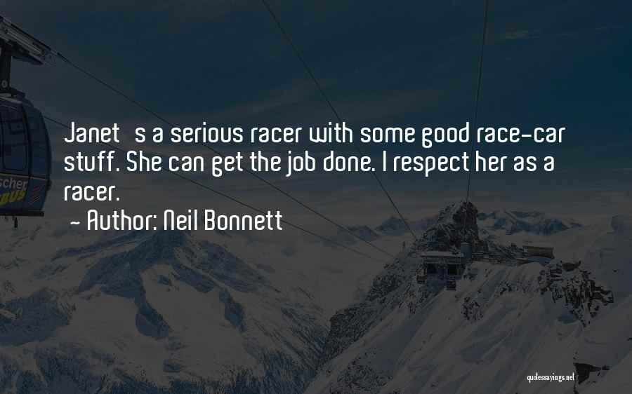 Get Job Done Quotes By Neil Bonnett
