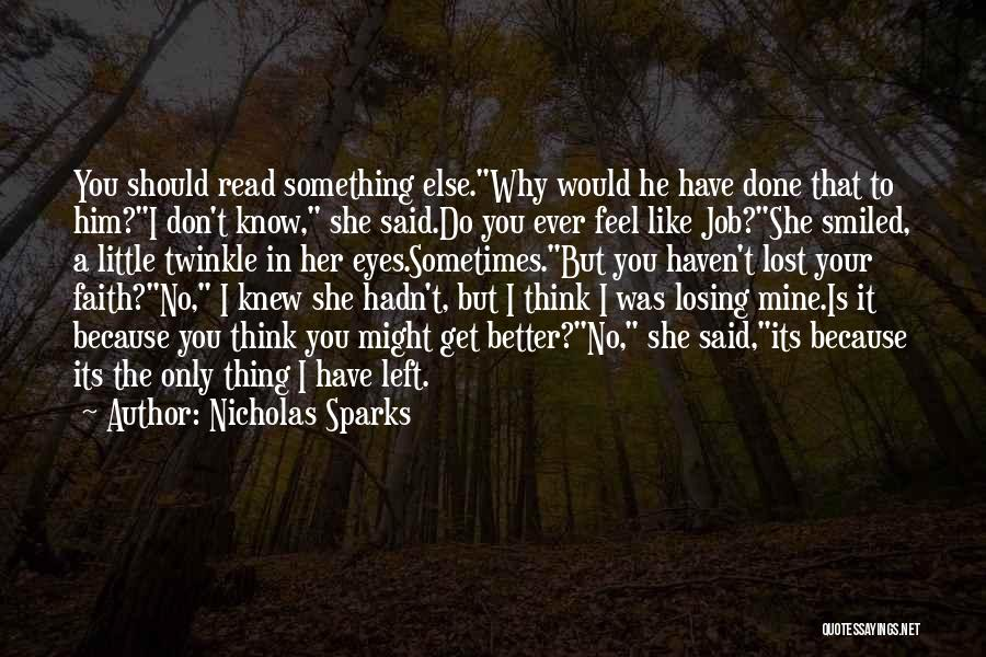 Get Job Done Quotes By Nicholas Sparks