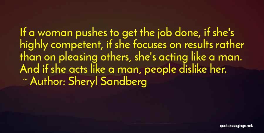 Get Job Done Quotes By Sheryl Sandberg