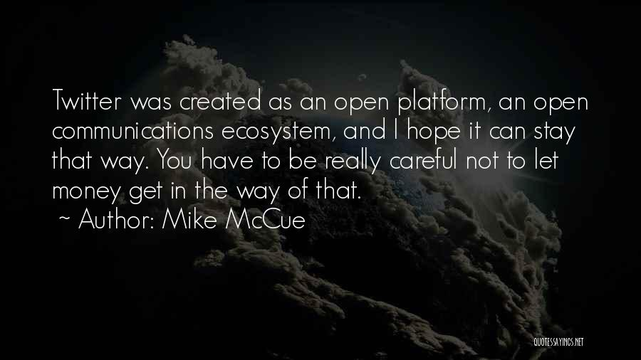 Get Money Twitter Quotes By Mike McCue