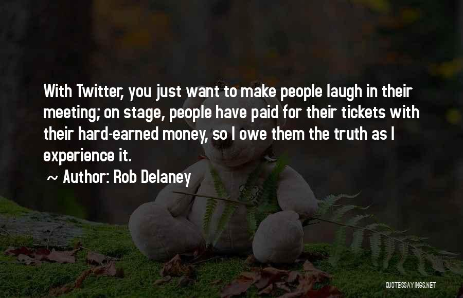 Get Money Twitter Quotes By Rob Delaney