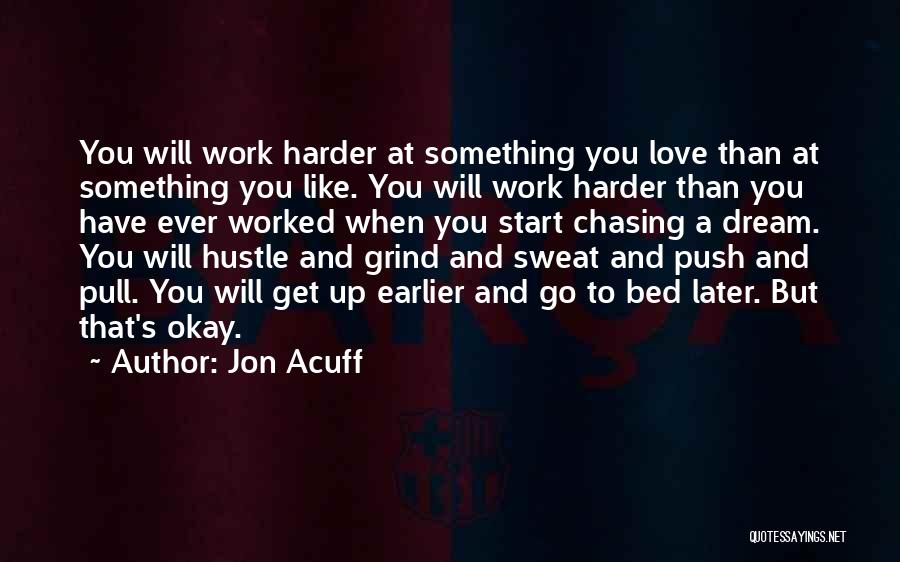 Get On My Grind Quotes By Jon Acuff