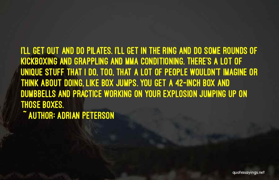 Get Out Of Your Box Quotes By Adrian Peterson