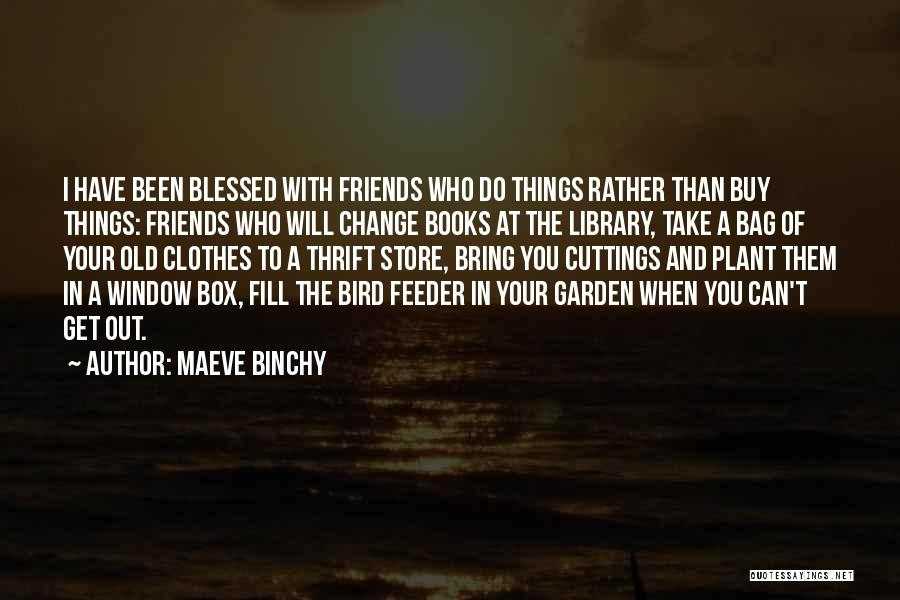 Get Out Of Your Box Quotes By Maeve Binchy