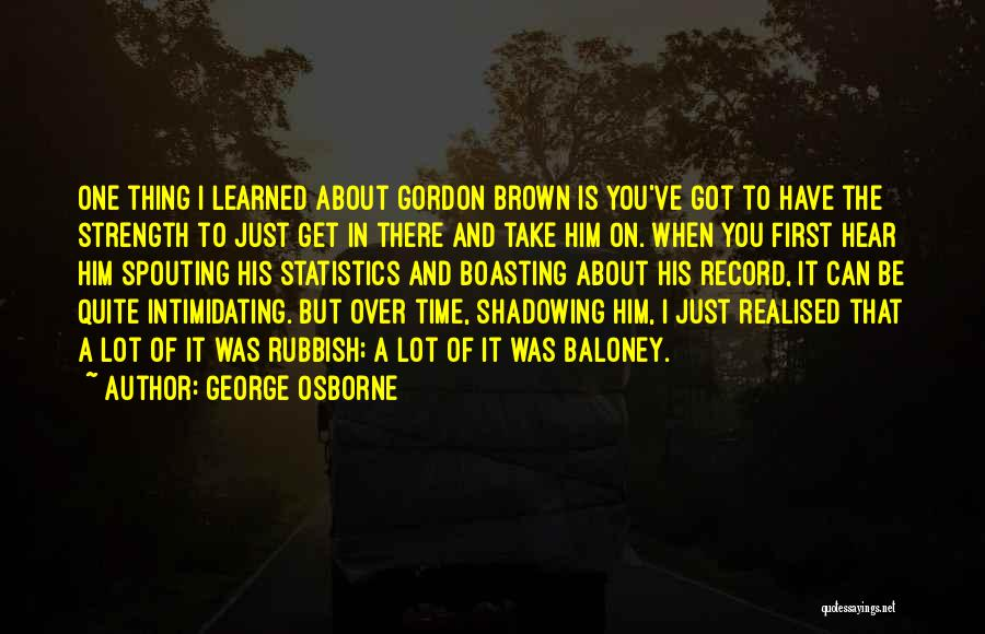 Get Over Him Quotes By George Osborne