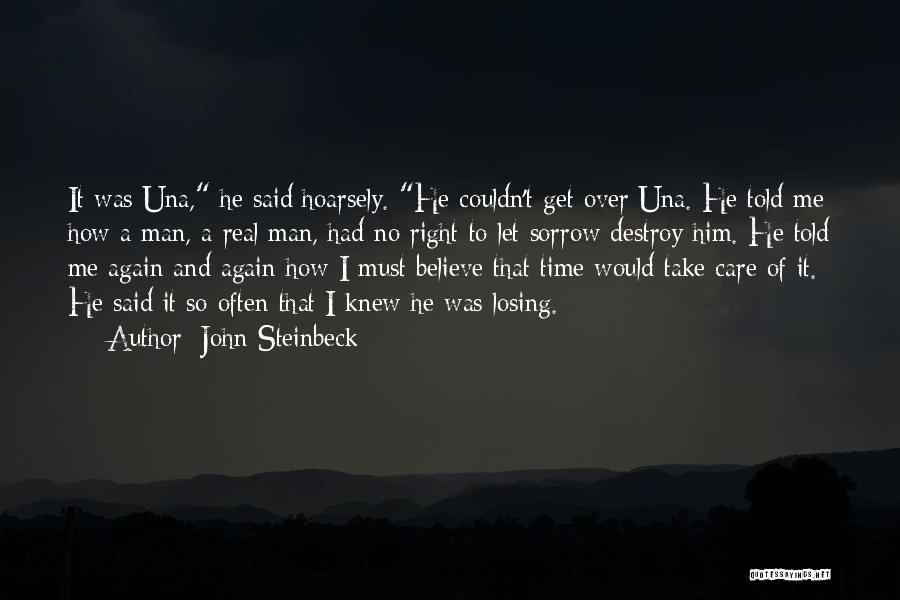 Get Over Him Quotes By John Steinbeck