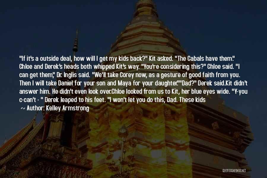 Get Over Him Quotes By Kelley Armstrong