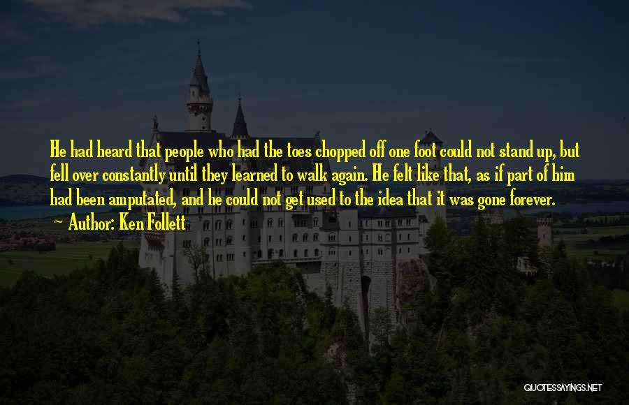 Get Over Him Quotes By Ken Follett