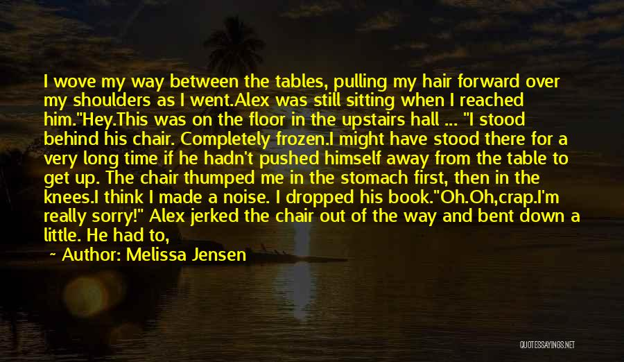 Get Over Him Quotes By Melissa Jensen