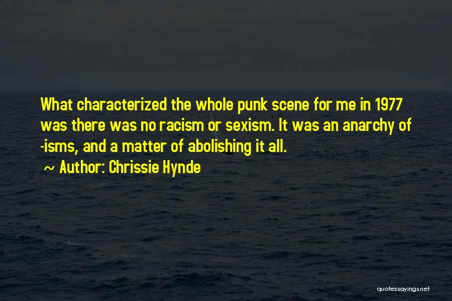 Get Over Racism Quotes By Chrissie Hynde