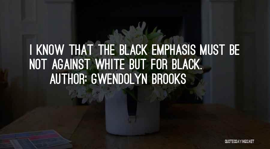 Get Over Racism Quotes By Gwendolyn Brooks