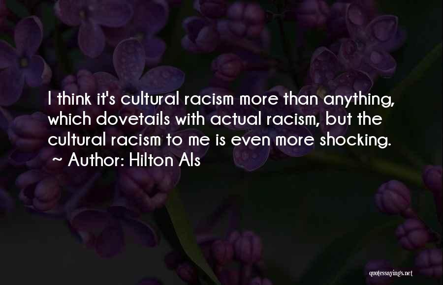 Get Over Racism Quotes By Hilton Als