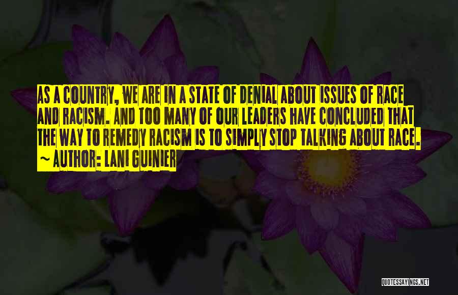 Get Over Racism Quotes By Lani Guinier